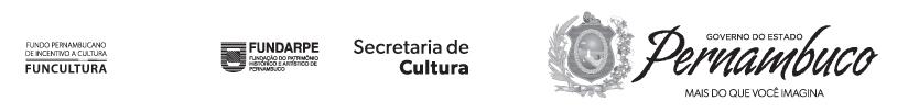 Funcultura, Fundarpe, Secretaria da Cultura e Governo do Estado de Pernambuco